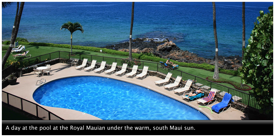 A day at the pool at Menehune Shores under the warm, south Maui sun.